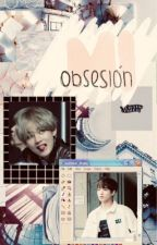 Mi obsesión(Vkook) by LaGalletita21