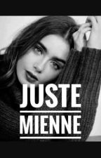 juste mienne by jolimoonlight2427