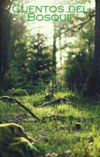Cuentos del Bosque by Swifie07