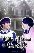 Minho X Taemin: One Shots ↪ 2Min by pryzzii