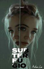 Subterfúgio - Vol 1 by itsluso