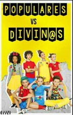 Populares VS Divin@s  by 1027Zi