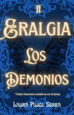 ERALGIA, Los Demonios by laurapujolserra