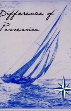 Difference of Possession ( A Percy Jackson Fanfiction) by MadAndFullyFangirl
