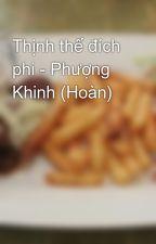 Thịnh thế đích phi - Phượng Khinh (Hoàn) by MagiBlue
