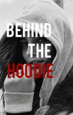 Behind The Hoodie by AnnMarie768