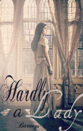 Hardly a Lady by BarneysCrew