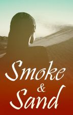 Smoke and Sand by RennegadeHunter