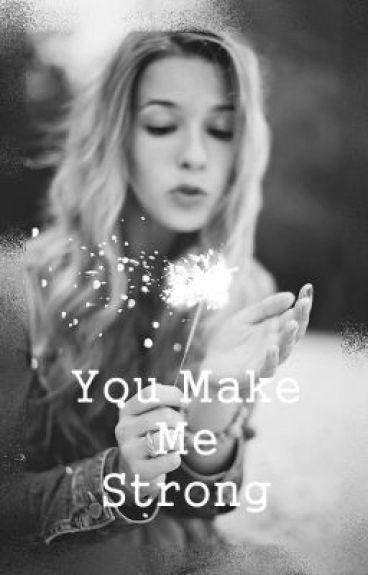 You Make Me Strong *Niall y tu* (YMMS#1)TERMINADA