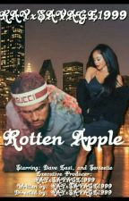 Rotten Apple ✔️Dave East✔️ by KAYxSAVAGE1999