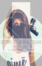 Run Alpha Run by meg1661