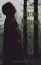 Tortura Nocturna. by Liliana1225