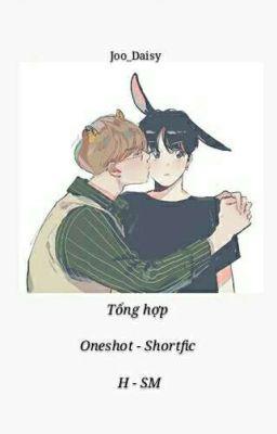 [TAEKOOK]_ TỔNG HỢP ONESHOT-SHORTFIC, H-SM