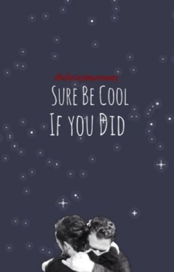 Sure Be Cool If You Did (Shevine)