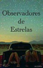 Observadores de estrelas by its_fontoura