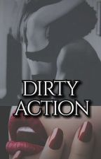 Dirty Action by JeuGuanabara