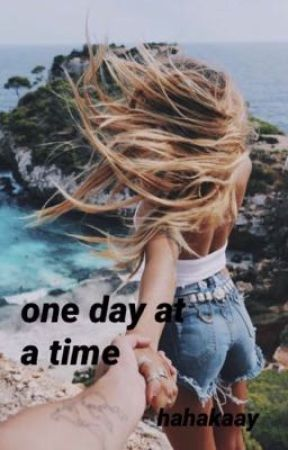 One Day At a Time by hahakaay