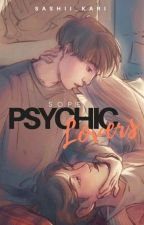 SOPE | Psychic Lovers [Completed] by Sashii_Kari