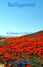 Belligerent, a Collection of Poems by JacobCaesura
