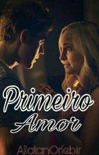 Primeiro Amor (Steroline) by AilatanOriebir