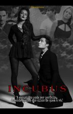 Incubus by QueenLorn