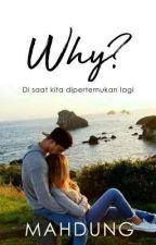 Why?  by mahdung