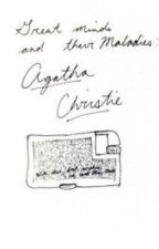 Great Minds and Their Maladies: Agatha Christie by Ekay12