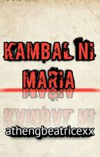KAMBAL NI MARIA by athengstersxx