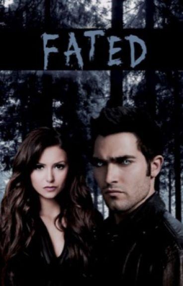 Fated (Derek Hale/Teen Wolf) [ON HOLD]