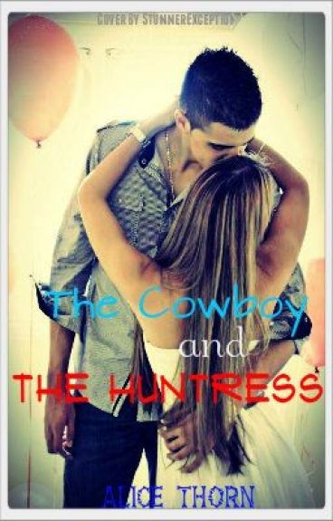 The Cowboy & The Huntress by XxEmomuffinxX