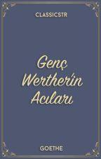 Genç Werther'in Acıları by ClassicsTR