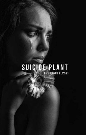 suicide plant | ✔ by Jarrodactyl