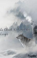 Le chant nocturne des loups by Tsuyaku