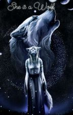 """She is a Wolf~II capitolo Della Saga """"The Alpha Mate""""  by lolla005"""