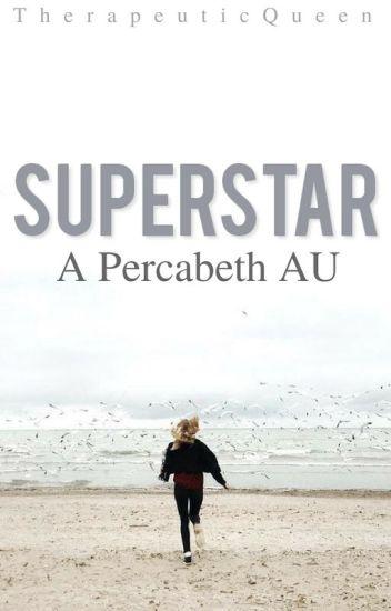 Superstar - A Percabeth AU (DISCONTINUED)