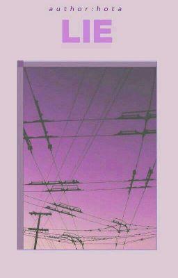 (Oneshot) [Xử - Bình] Lie