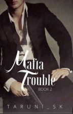 Mafia Trouble (Μετάφραση) by chrysoev