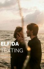 ELFİDA [texting] by talyaronn