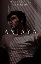 Anjaya (Completed) by safiradp