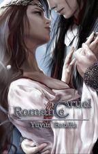 Cruel Romance by SecondAccountYB