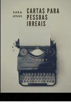 Cartas a pessoas irreais by SaraJesus4