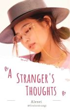 A Stranger's Thoughts [JENLISA] by Limario-senpai