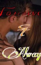 Fourever & Always by thesefabfanfictions