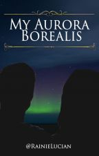 My Aurora Borealis by RainieLuPassion