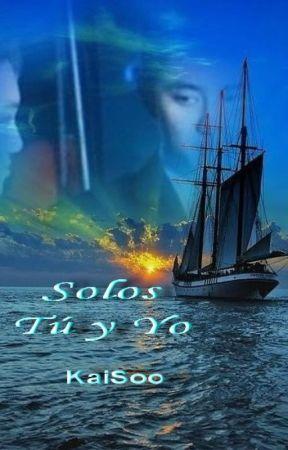 Solos Tú y Yo (KaiSoo) by BellasooKaisoo