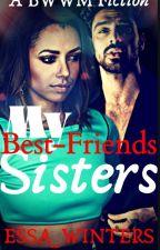 My Best Friends Sister(Interracial) by Essa_Winters
