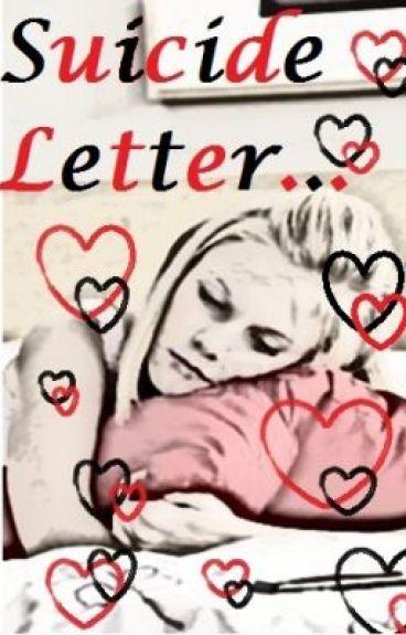 Suicide Letter...