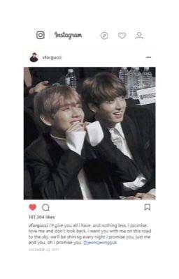 Đọc truyện Instagram x vkook |trans|