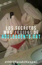"Los secretos más turbios de ""Adolescents.cat"" #Wattys2018  by 0612SuzukiNanami"