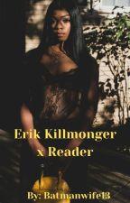 Erik Killmonger x Reader by batmanwife13
